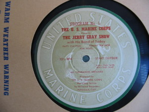 "disc label for ""The U.S. Marine Corps Presents The Jerry Gray Show"", program no. 1"