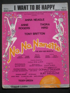 "Vintage sheet music cover of ""I Want to Be Happy"" from ""No, No Nanette"""