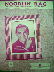 "Guy Lombardo's picture on the Sheet music for ""Noodlin' Rag"""