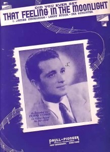 "vintage sheet music of ""Did You Ever Get That Feeling in the Moonlight?"" with singer Perry Como pictured on the cover"